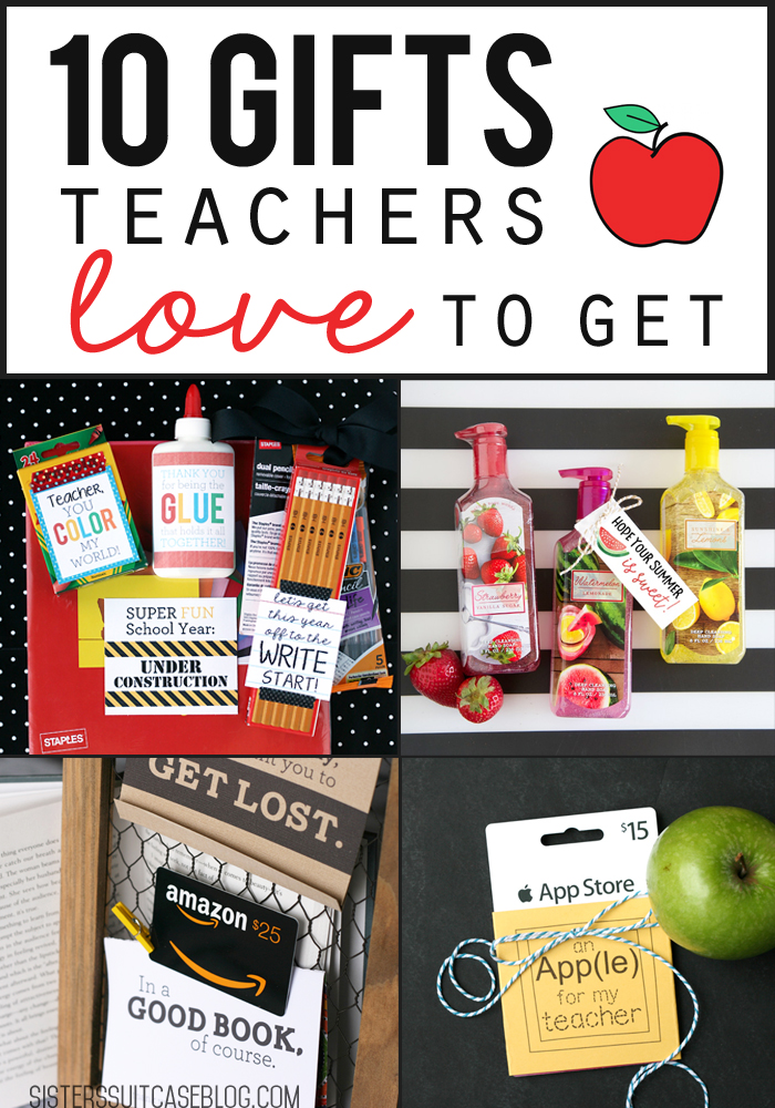So today Iu0027m sharing quick ideas of things I really enjoyed getting as gifts for Teacher Appreciation week end of the year etc. & 10 Gifts Teachers LOVE to Get! - My Sisteru0027s Suitcase - Packed with ...