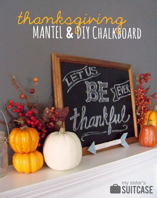 {Be Thankful} Chalkboard & Mantel