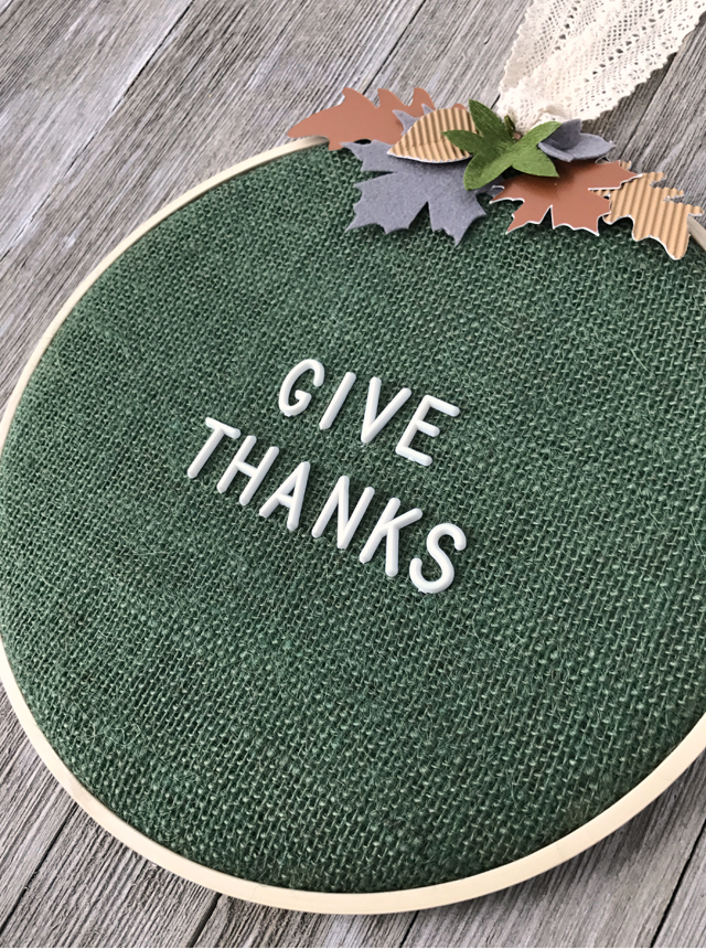 embroidery hoop letterboard_give thanks