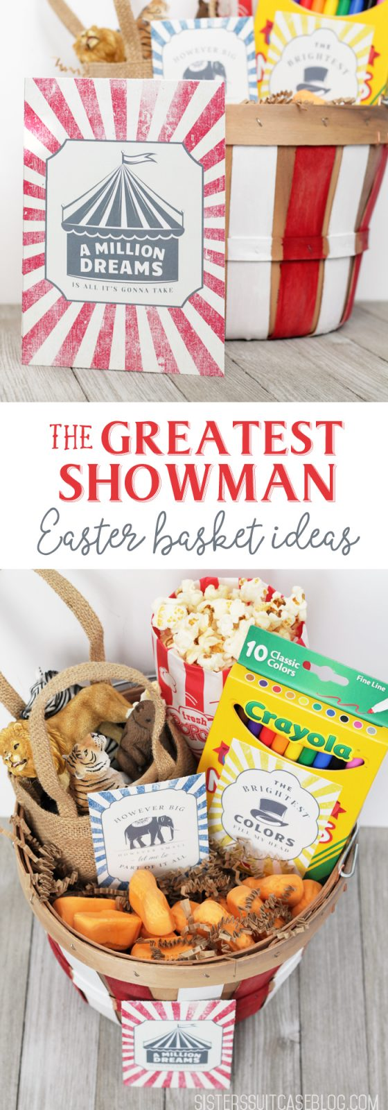 Greatest showman easter basket my sisters suitcase greatest showman easter basket ideas negle Images